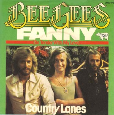 обложка сингла. Fanny (be Tender with My Love) / Country Lanes. 1976.