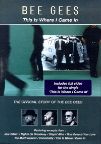 обложка dvd-издания  This is Where i Came In - The Official Story of the Bee Gees.
